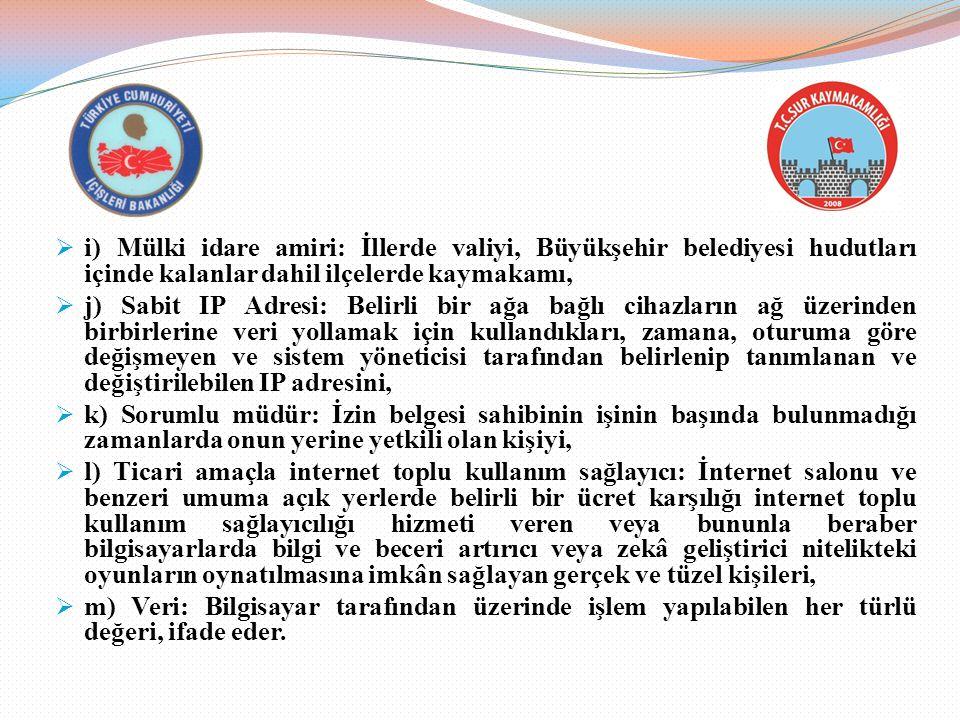 i) Mülki idare amiri: İllerde valiyi, Büyükşehir belediyesi hudutları içinde kalanlar dahil ilçelerde kaymakamı,