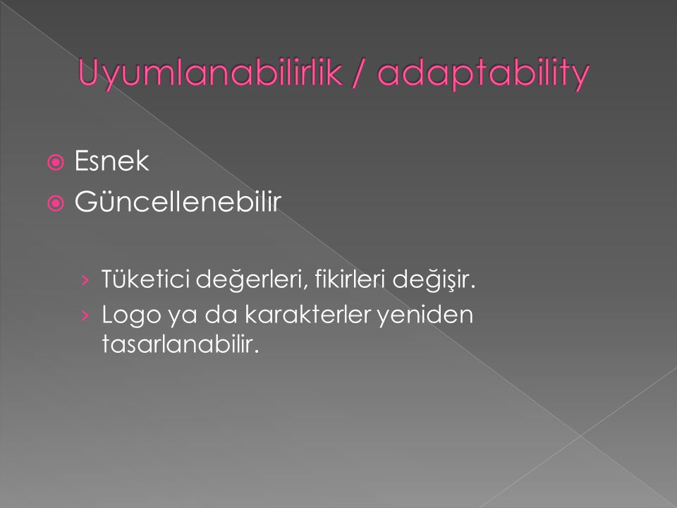 Uyumlanabilirlik / adaptability