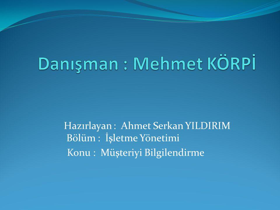Danışman : Mehmet KÖRPİ