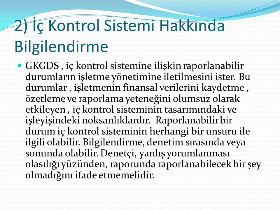 2) İç Kontrol Sistemi Hakkında Bilgilendirme