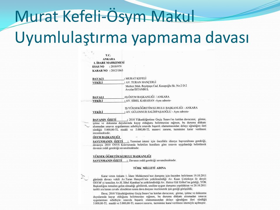 Murat Kefeli-Ösym Makul Uyumlulaştırma yapmama davası