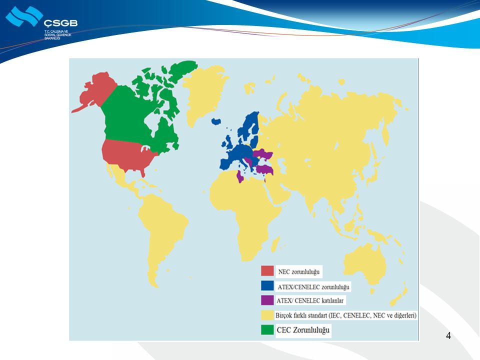 Dünya'da ülkelerin patlayıcı ortamlara yönelik olarak asgari koşulları düzenleyen mevzuat yapılarının yanı sıra farklı standart ve mevzuat sistemleri de mevcuttur. Aşağıda yer alan harita uluslararası olarak Ülkelerin bu konuya dair benimsemiş oldukları sistemleri/ standartları göstermektedir