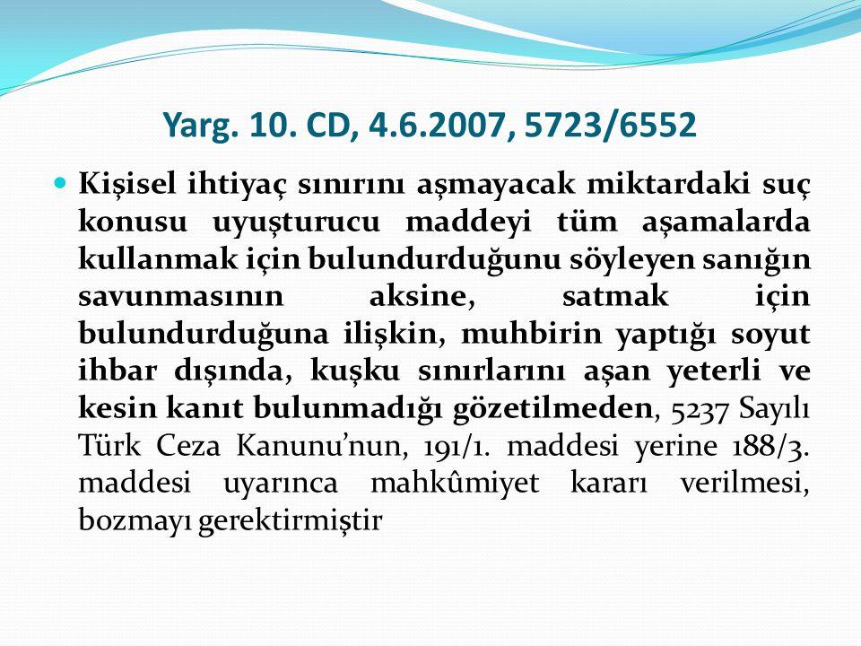 Yarg. 10. CD, 4.6.2007, 5723/6552