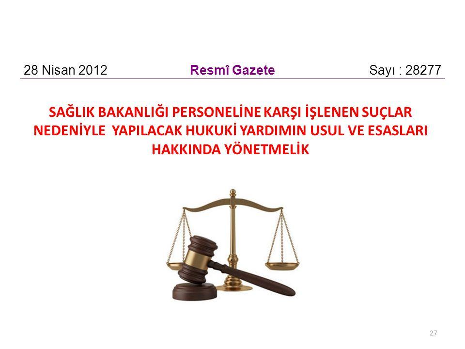 28 Nisan 2012 Resmî Gazete. Sayı : 28277.