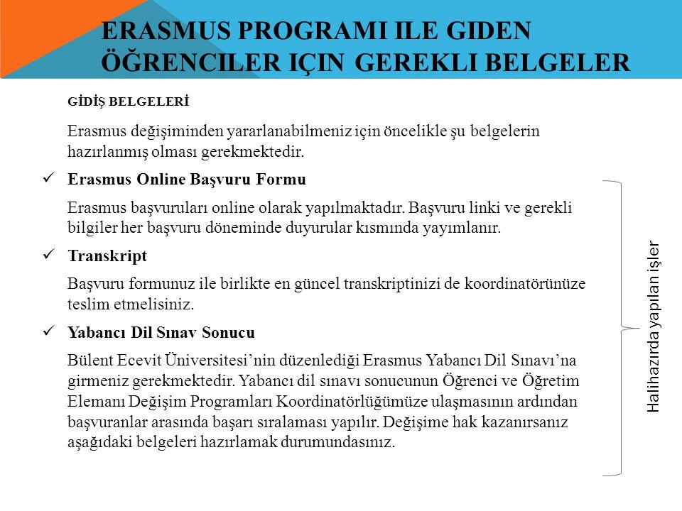 Erasmus ProgramI ile Giden Öğrenciler için Gerekli Belgeler