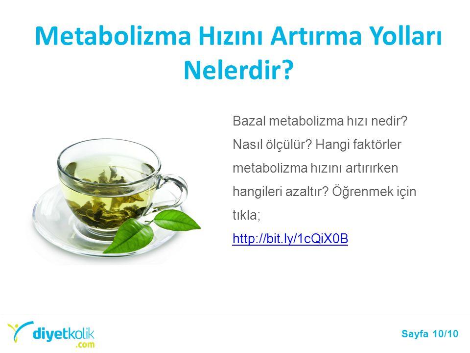 Metabolizma Hızını Artırma Yolları