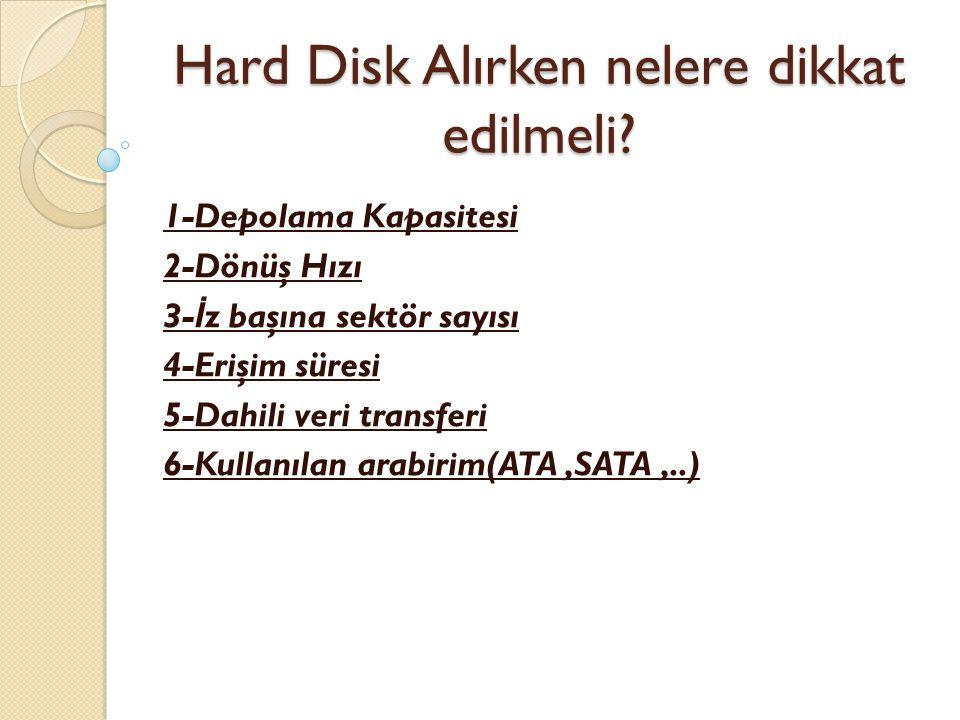 Hard Disk Alırken nelere dikkat edilmeli