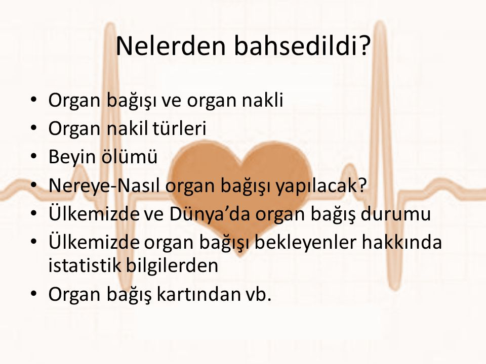 Nelerden bahsedildi Organ bağışı ve organ nakli Organ nakil türleri