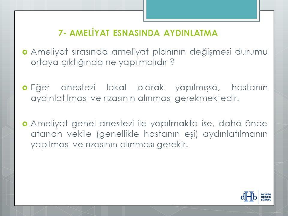 7- AMELİYAT ESNASINDA AYDINLATMA
