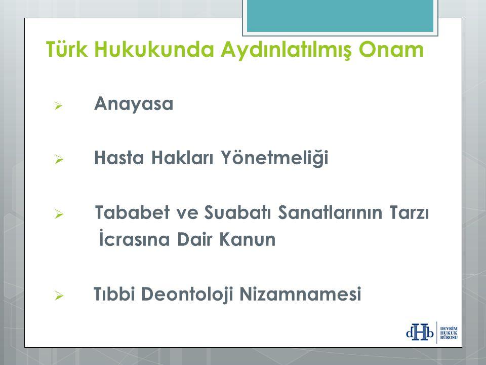 Türk Hukukunda Aydınlatılmış Onam