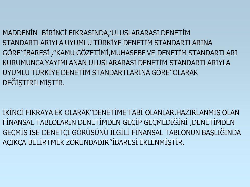 MADDENİN BİRİNCİ FIKRASINDA,'ULUSLARARASI DENETİM