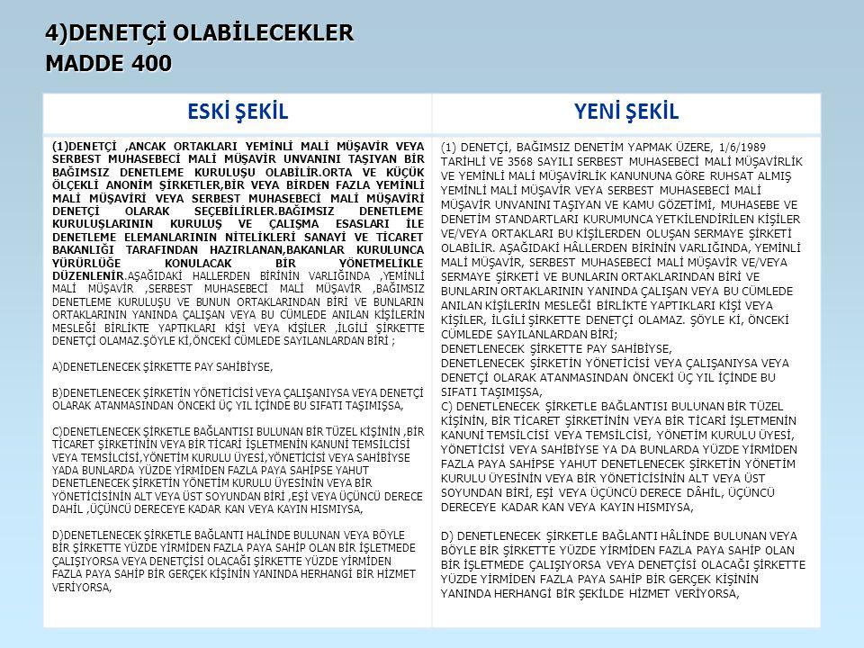 4)DENETÇİ OLABİLECEKLER MADDE 400