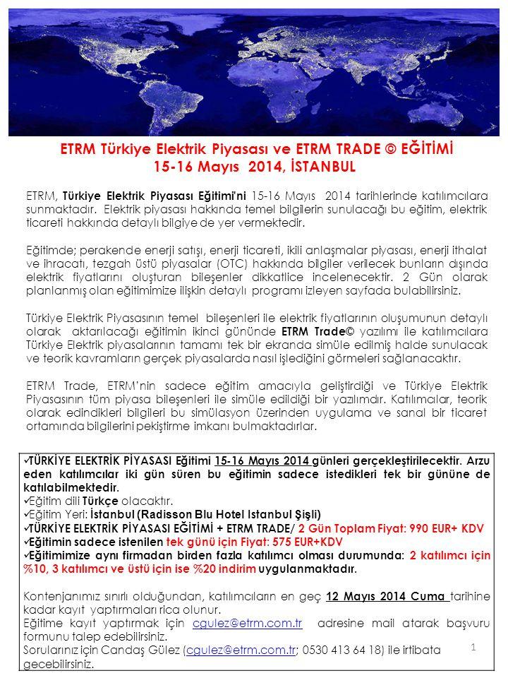 ETRM Türkiye Elektrik Piyasası ve ETRM TRADE © EĞİTİMİ