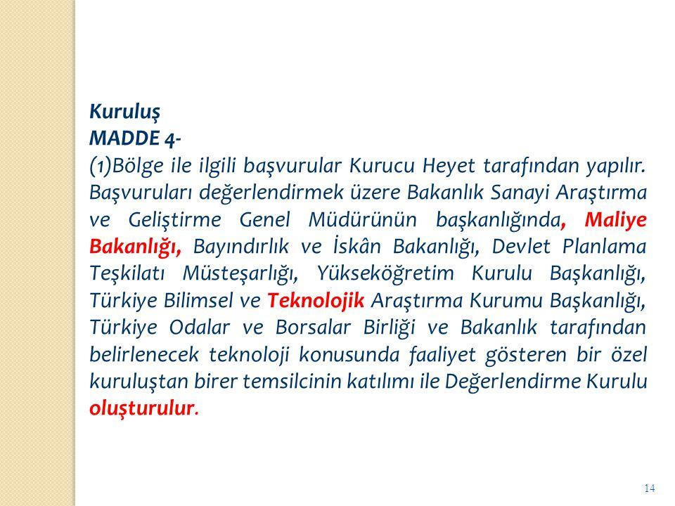 Kuruluş MADDE 4-