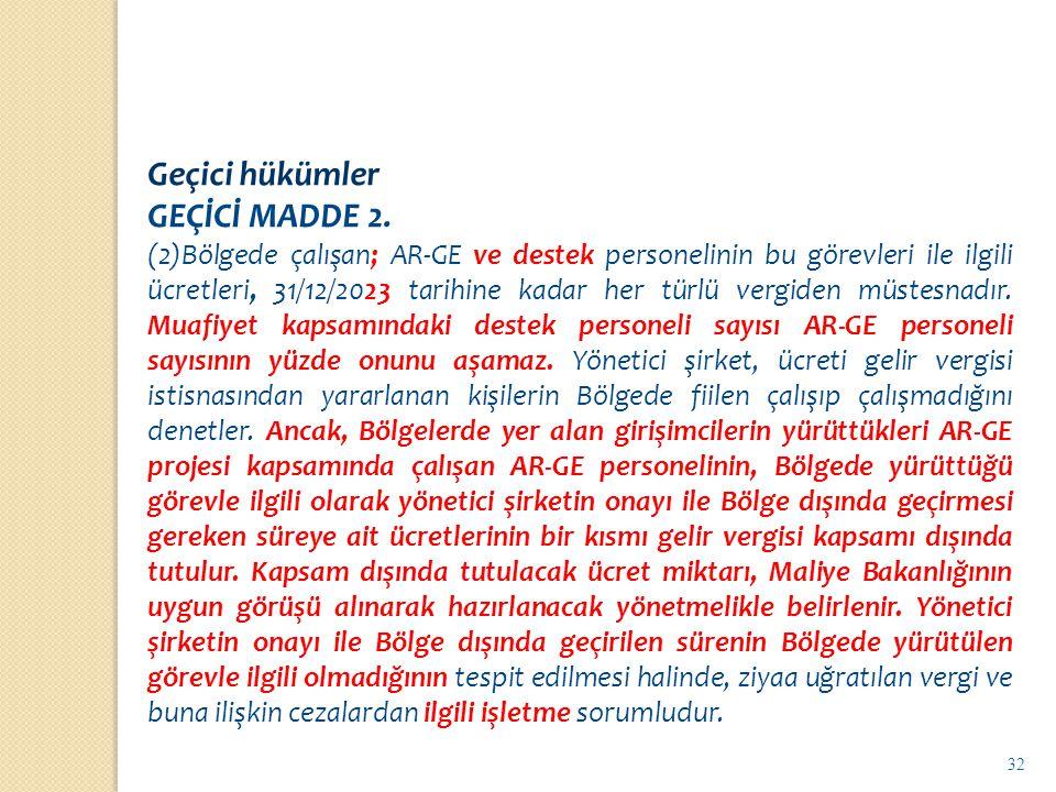 Geçici hükümler GEÇİCİ MADDE 2.