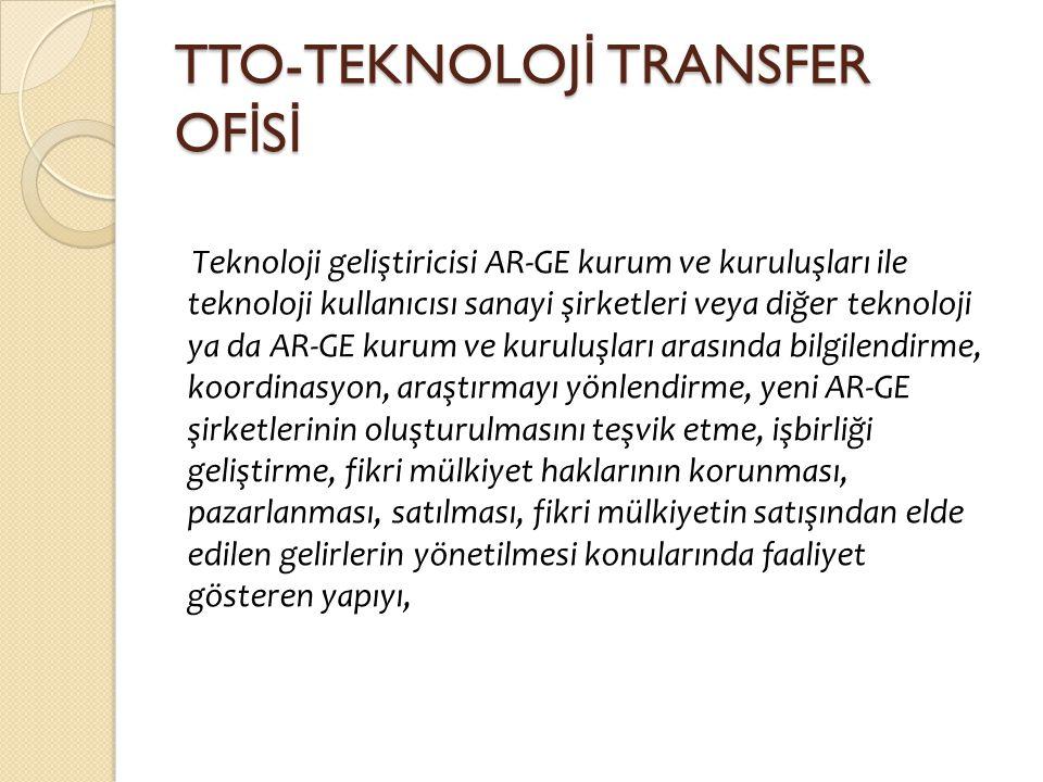 TTO-TEKNOLOJİ TRANSFER OFİSİ