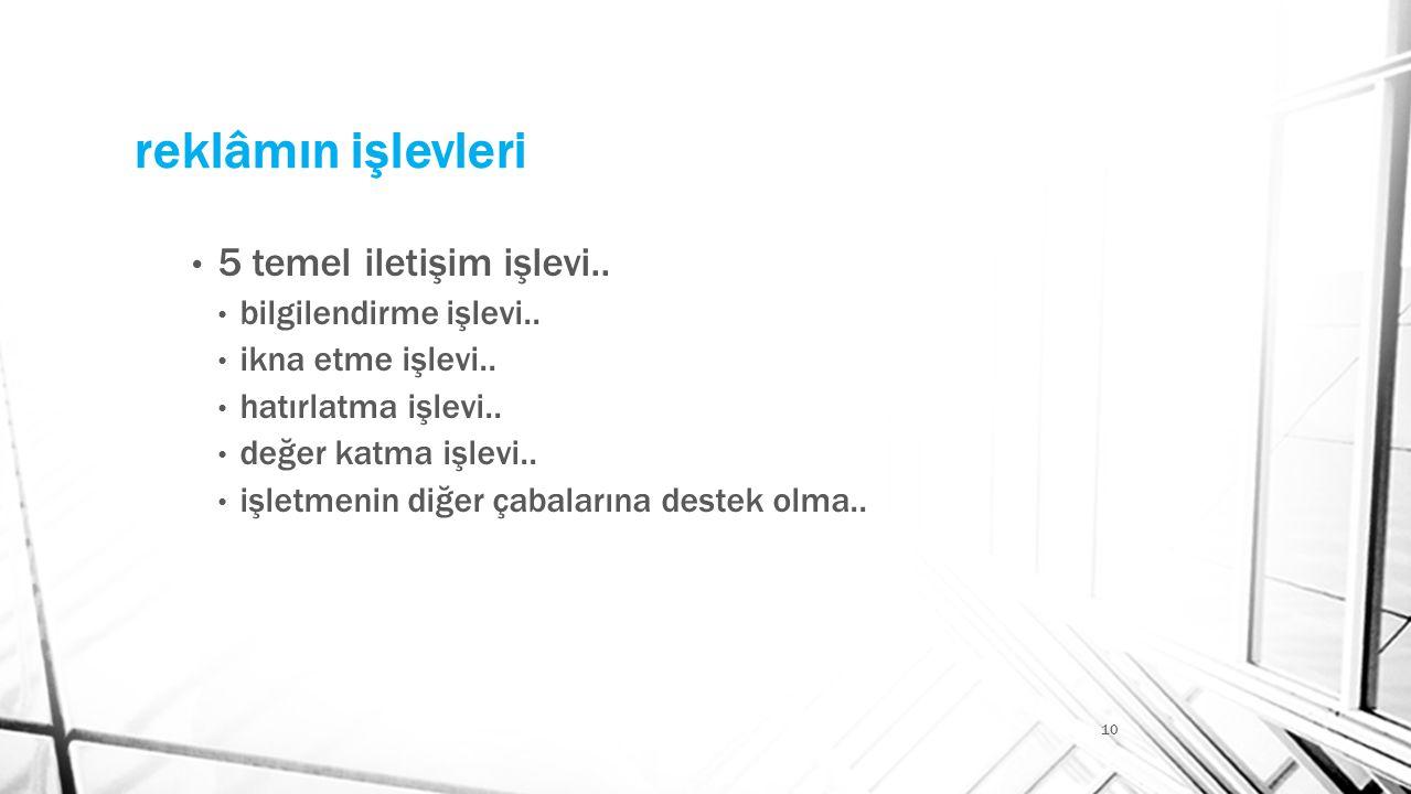 reklâmın işlevleri 5 temel iletişim işlevi.. bilgilendirme işlevi..
