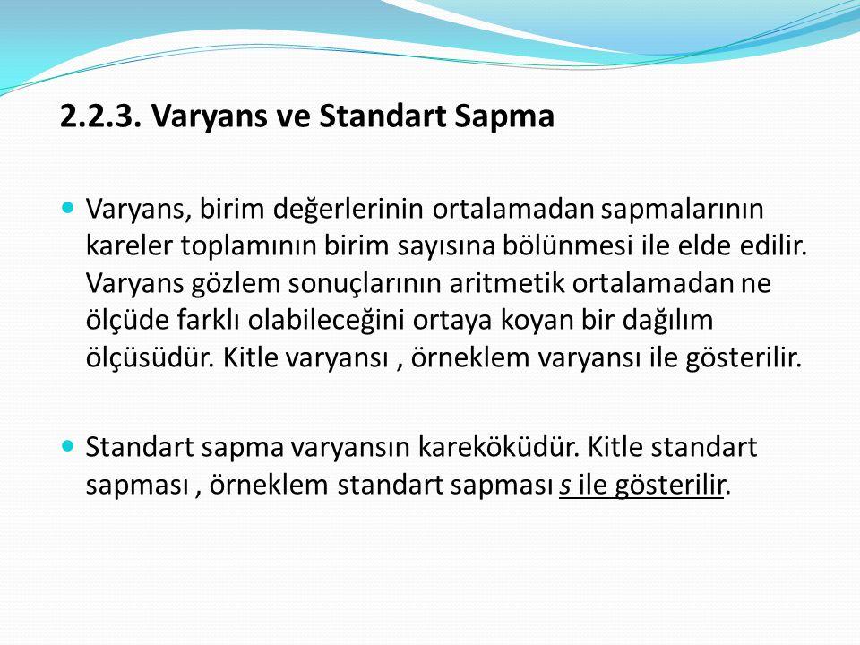 2.2.3. Varyans ve Standart Sapma