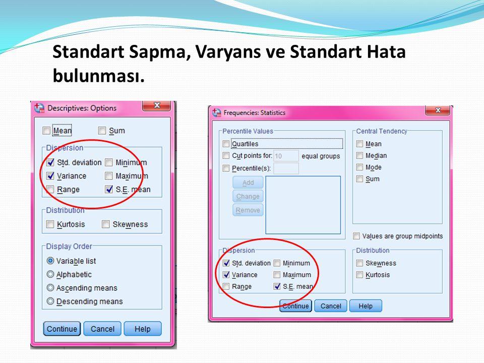 Standart Sapma, Varyans ve Standart Hata bulunması.