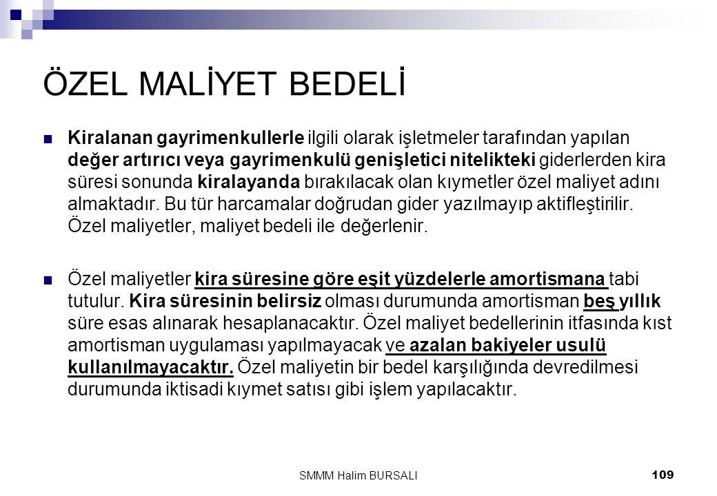 ÖZEL MALİYET BEDELİ