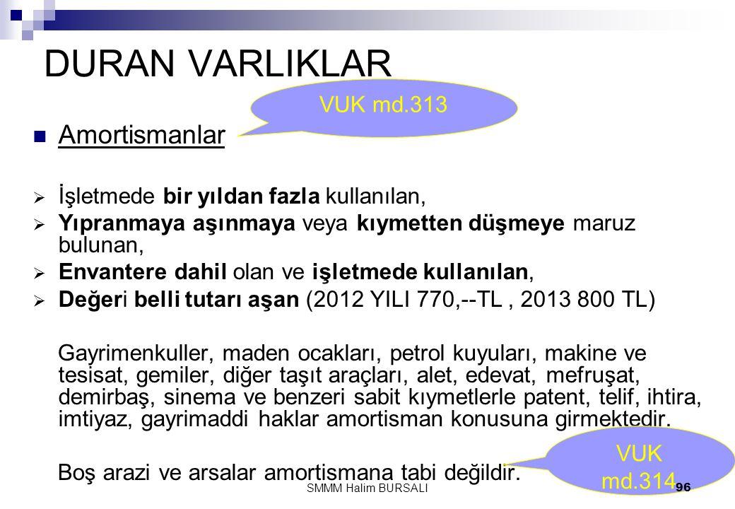 DURAN VARLIKLAR Amortismanlar VUK md.313