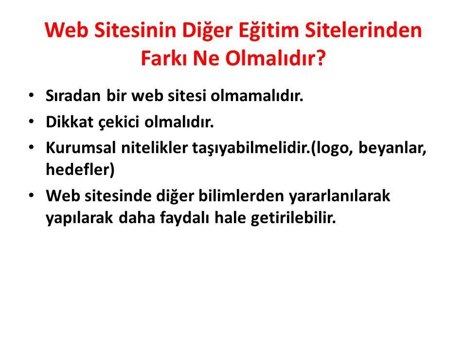 Web Sitesinin Diğer Eğitim Sitelerinden Farkı Ne Olmalıdır