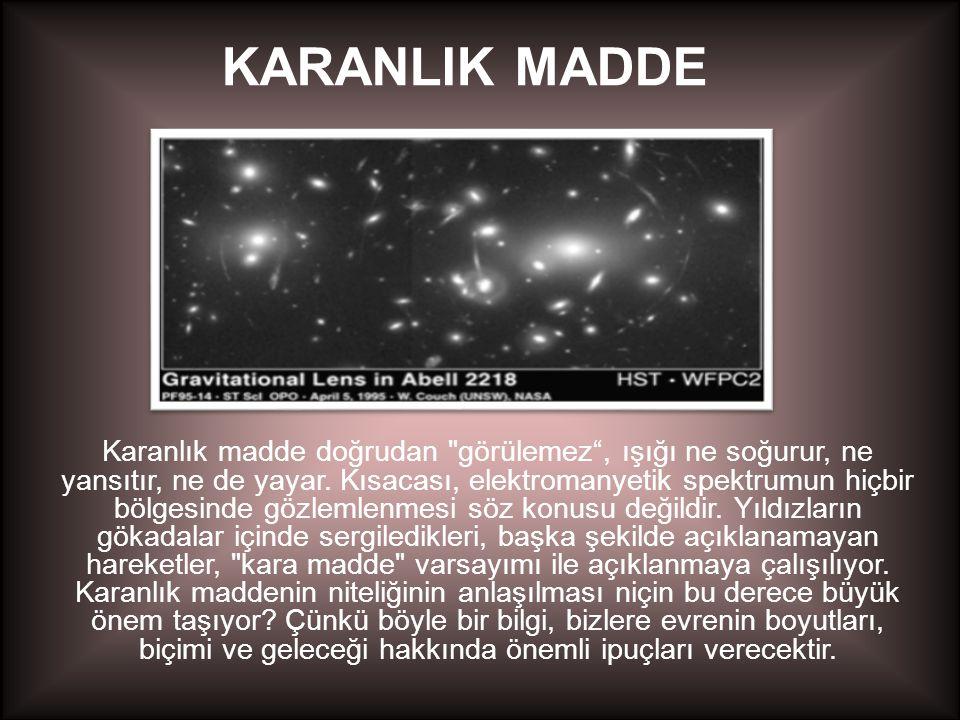 KARANLIK MADDE