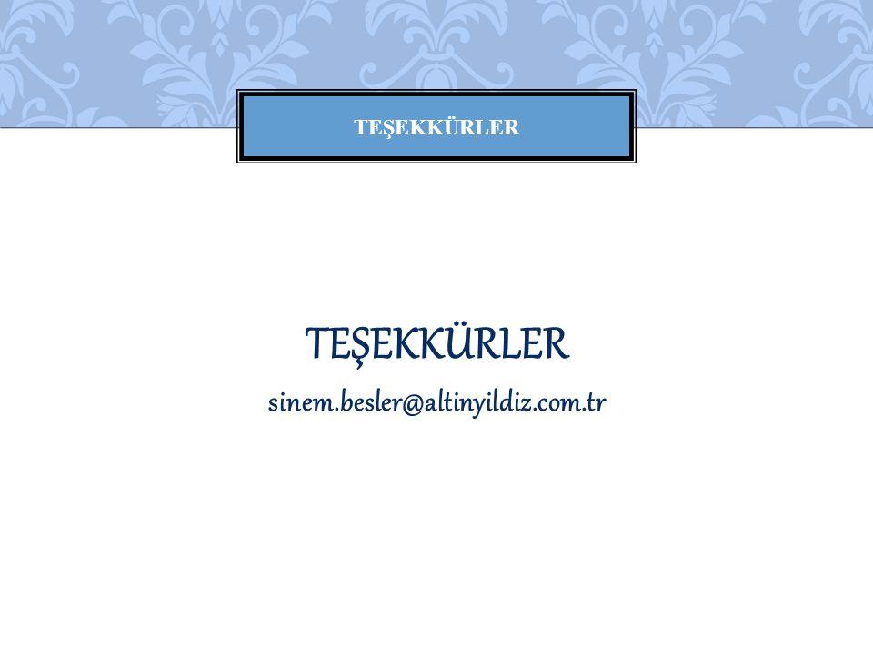 TEŞEKKÜRLER TEŞEKKÜRLER sinem.besler@altinyildiz.com.tr