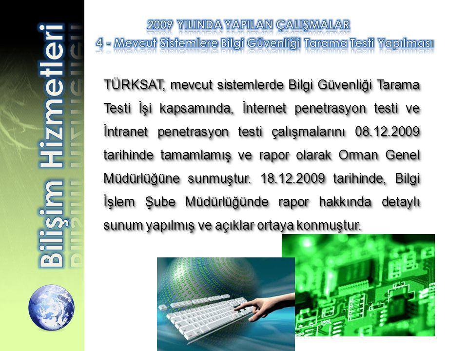 4 - Mevcut Sistemlere Bilgi Güvenliği Tarama Testi Yapılması