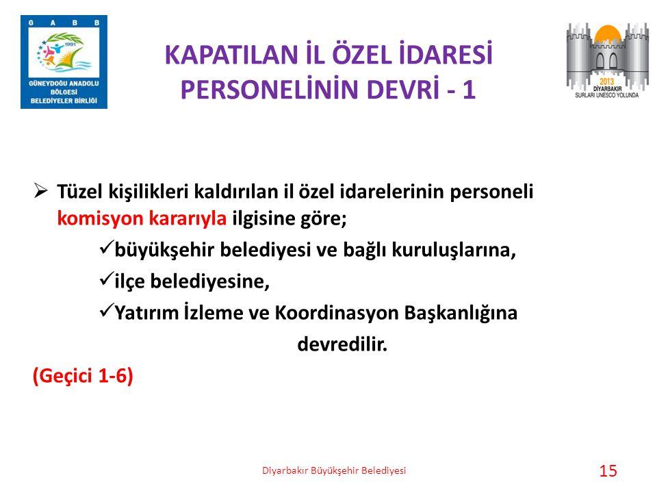 KAPATILAN İL ÖZEL İDARESİ PERSONELİNİN DEVRİ - 1