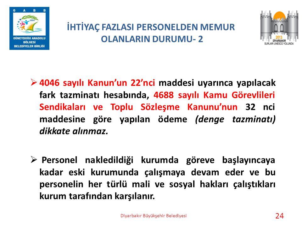 İHTİYAÇ FAZLASI PERSONELDEN MEMUR OLANLARIN DURUMU- 2