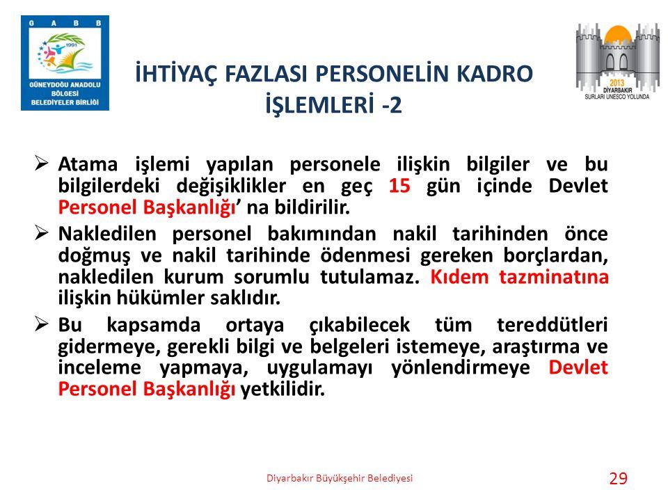 İHTİYAÇ FAZLASI PERSONELİN KADRO İŞLEMLERİ -2