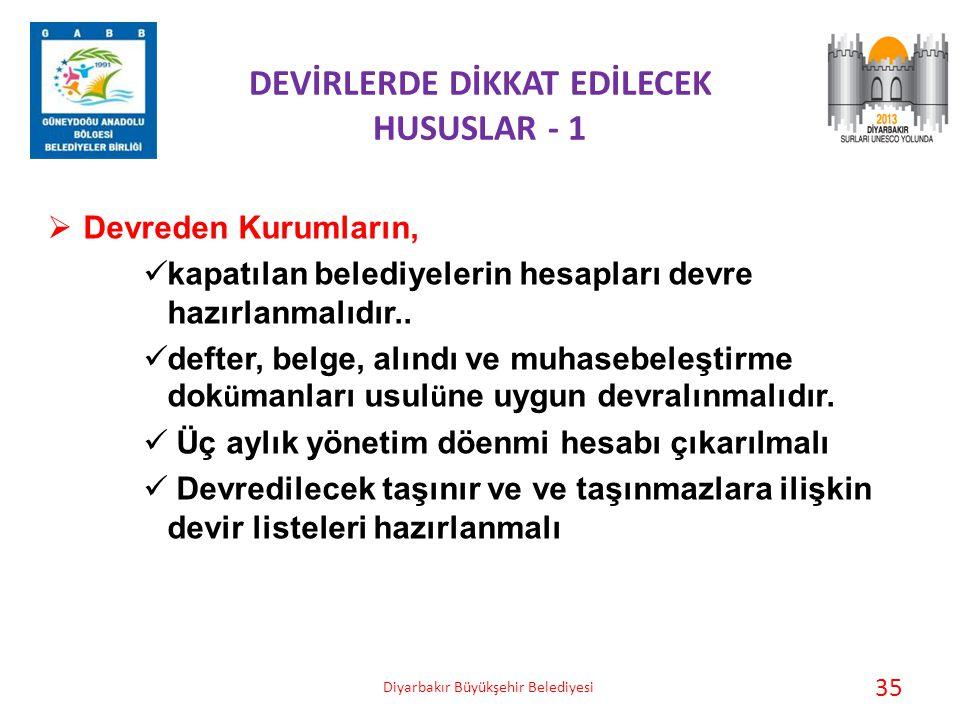 DEVİRLERDE DİKKAT EDİLECEK HUSUSLAR - 1