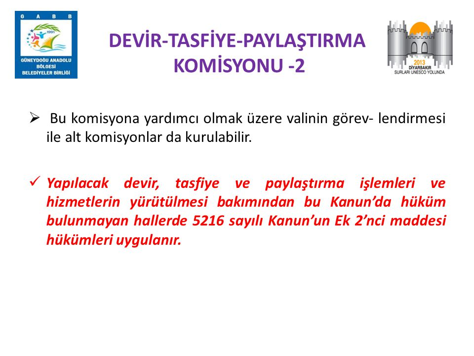 DEVİR-TASFİYE-PAYLAŞTIRMA KOMİSYONU -2