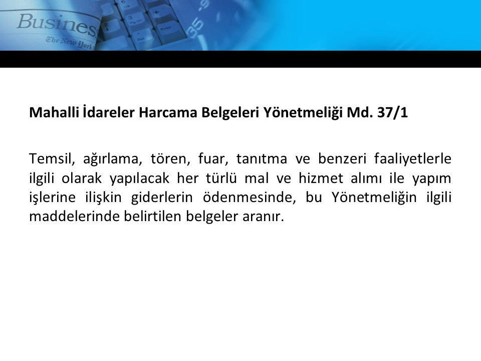 Mahalli İdareler Harcama Belgeleri Yönetmeliği Md. 37/1