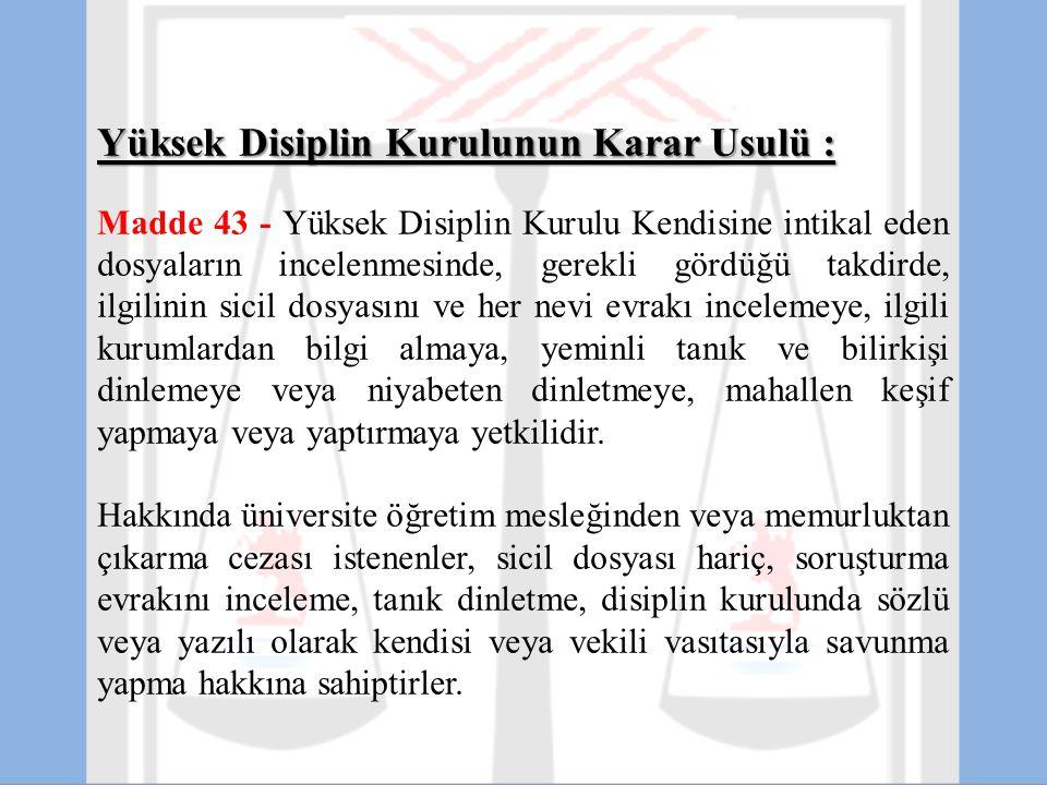 Yüksek Disiplin Kurulunun Karar Usulü :