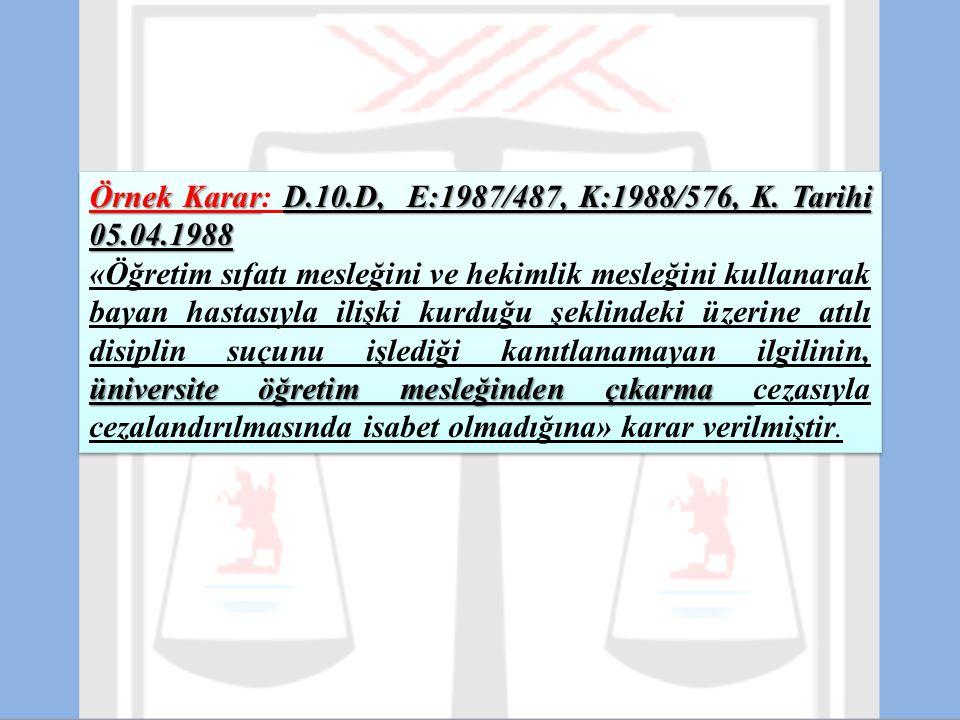 Örnek Karar: D.10.D, E:1987/487, K:1988/576, K. Tarihi 05.04.1988