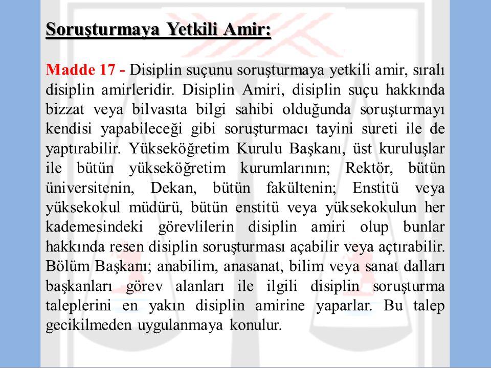 Soruşturmaya Yetkili Amir: