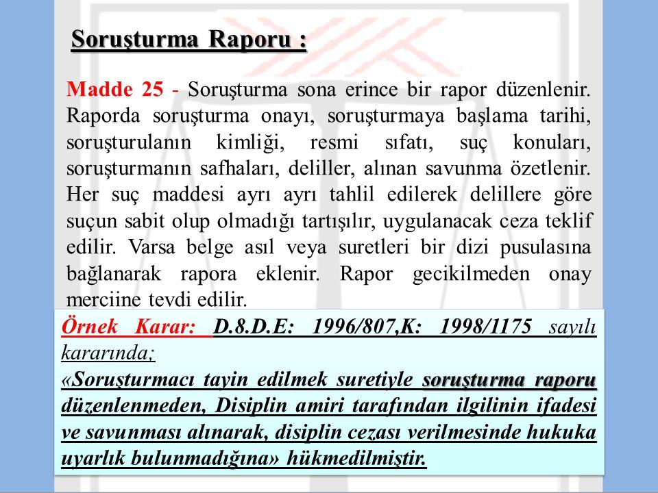 Örnek Karar: D.8.D.E: 1996/807,K: 1998/1175 sayılı kararında;