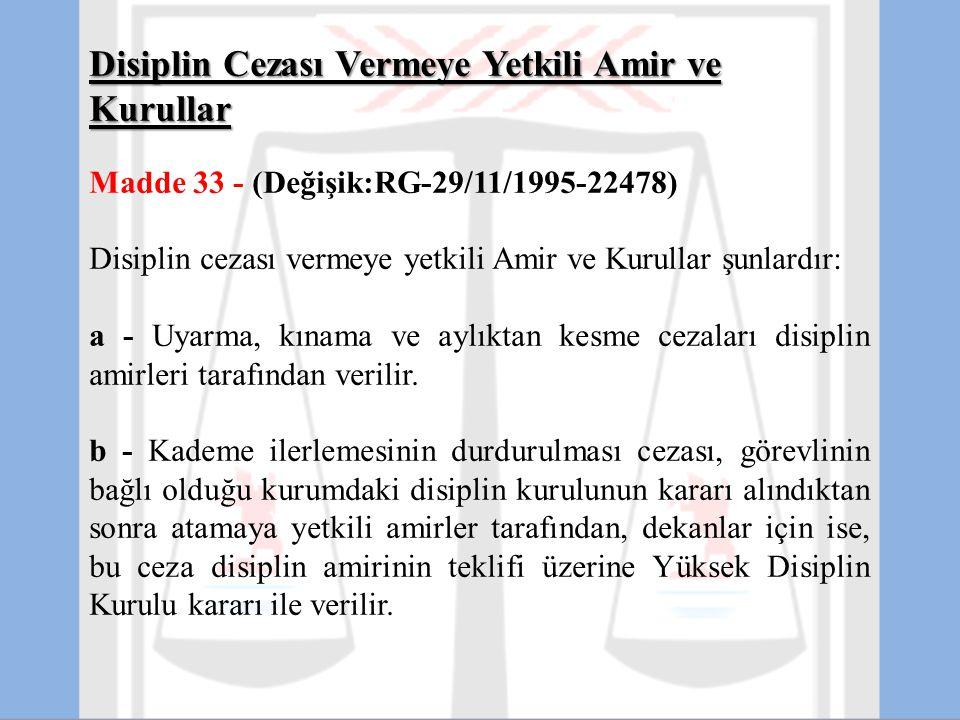 Disiplin Cezası Vermeye Yetkili Amir ve Kurullar