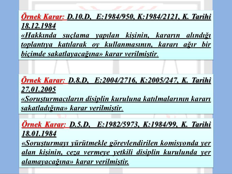 Örnek Karar: D.10.D, E:1984/950, K:1984/2121, K. Tarihi 18.12.1984