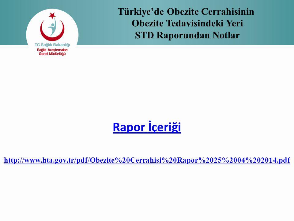 Türkiye'de Obezite Cerrahisinin Obezite Tedavisindeki Yeri STD Raporundan Notlar