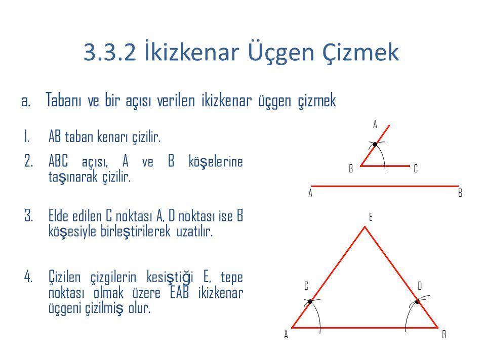3.3.2 İkizkenar Üçgen Çizmek
