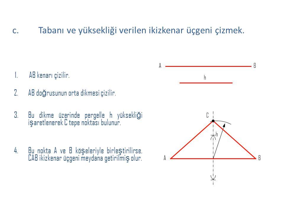 Tabanı ve yüksekliği verilen ikizkenar üçgeni çizmek.