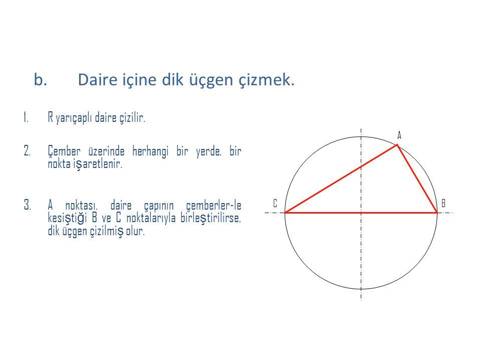 Daire içine dik üçgen çizmek.