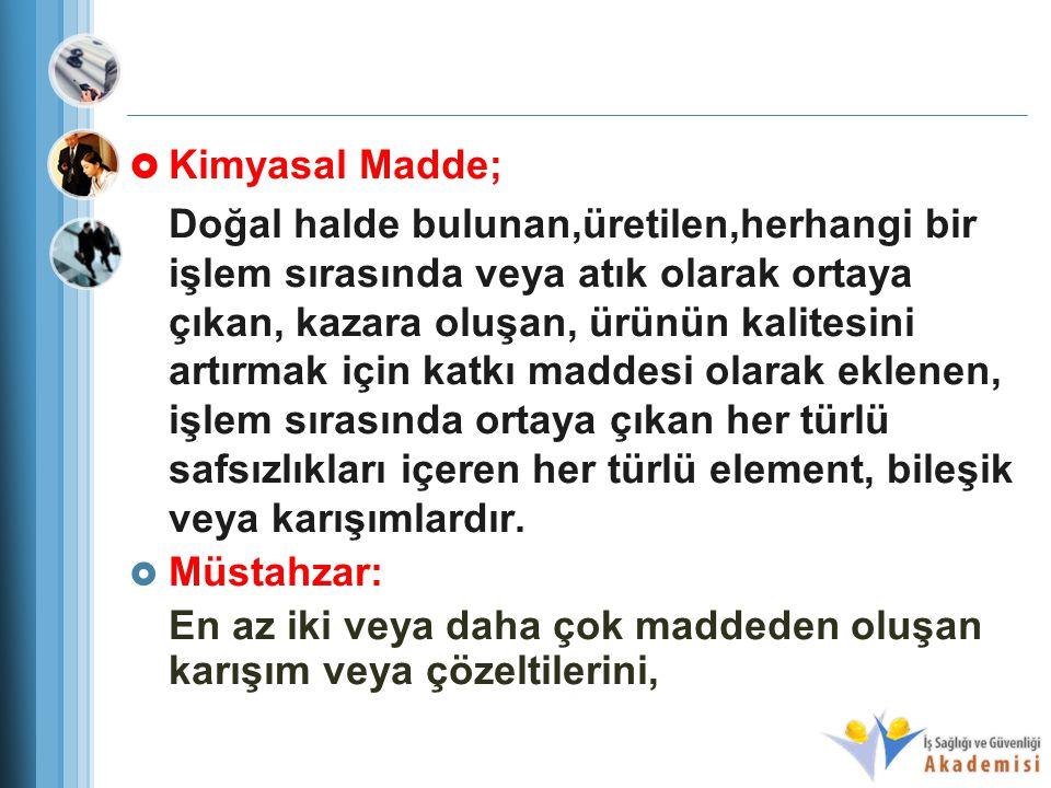 Kimyasal Madde;