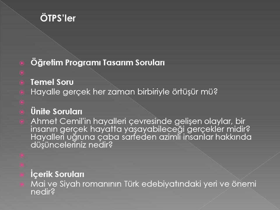 ÖTPS'ler Öğretim Programı Tasarım Soruları Temel Soru