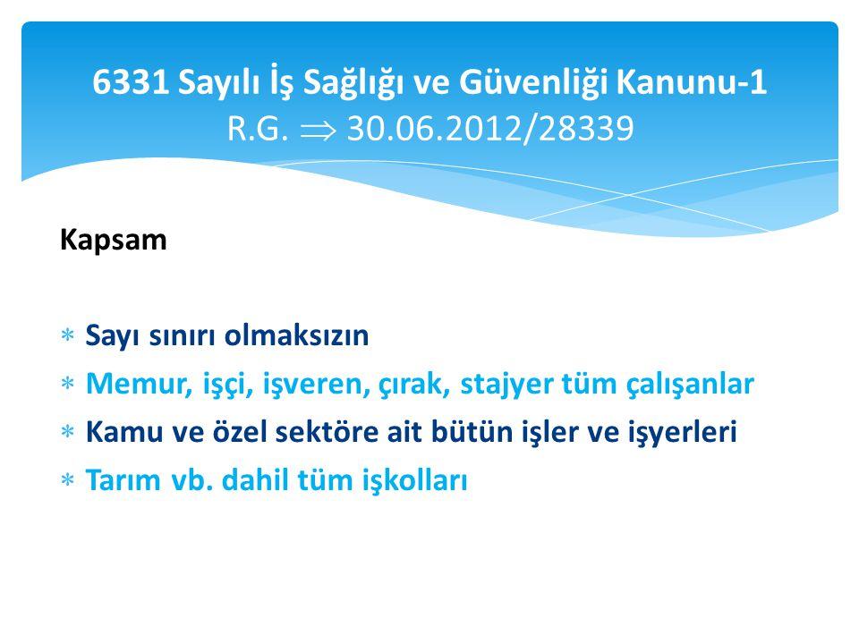 6331 Sayılı İş Sağlığı ve Güvenliği Kanunu-1 R.G. 30.06.2012/28339