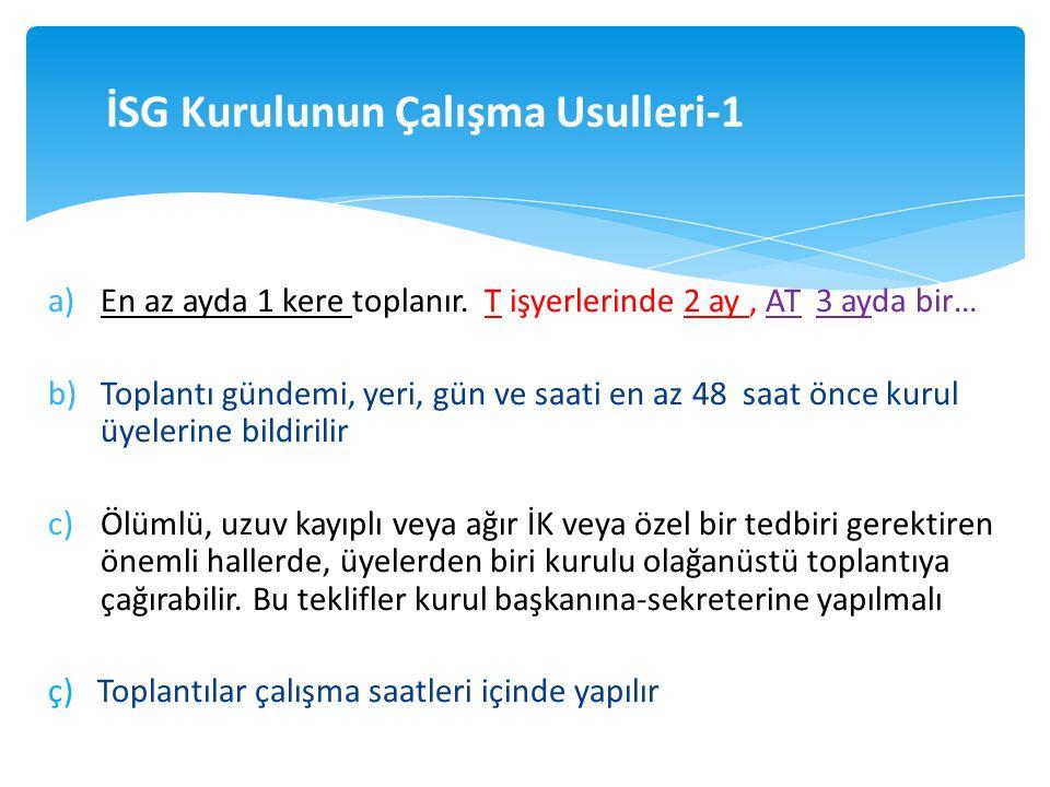 İSG Kurulunun Çalışma Usulleri-1