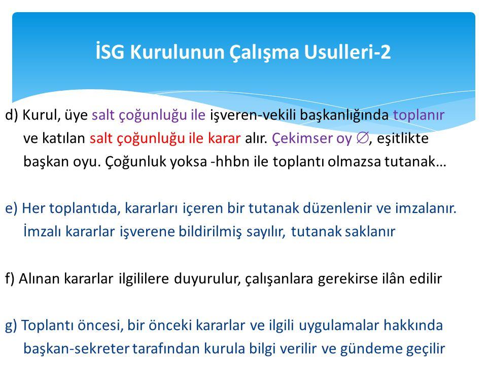 İSG Kurulunun Çalışma Usulleri-2